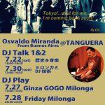 7/27(Thur)&28(FRI) Osvaldo Miranda DJ at Tanguera!