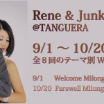 9/1-10/20 Rene&Junko WS & 9/1(Fri) Welcome Milonga