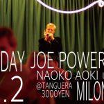 11.2 Joe Power&Naoko 特別ライブミロンガ
