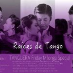 11.16 Fri 金曜spミロンガ デモ:Raises de Tango DJ:Yuko AMANO