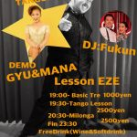 10.25 Fri ライブミロンガ& デモ:GYU&Mana!