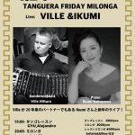 1.24 Fri ライブミロンガ Ville&Ikumi